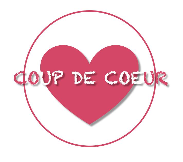 COUP DE COEUR !